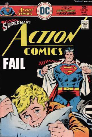 Super Homen fazendo um strip, garotinho segurando o travesseiro e chorando... imaginando o super momento que virá a seguir e a possível super-dor.... Fail